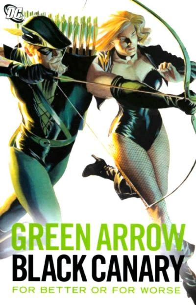 Green-Arrow-Black-Canary-For-Better-Or-Worse